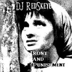 DJ Redskeye - Irony And Punishment