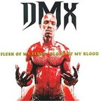 DMX - Flesh Of My Flesh, Blood Of My Blood