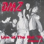 DMZ - Live At The Rat '76 · Volume 2