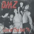 DMZ - Live At The Rat ''76