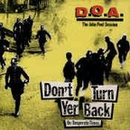 D.O.A. - Don't Turn Yer Back On Desperate Times