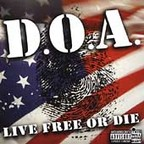 D.O.A. - Live Free Or Die