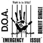 D.O.A. - Right To Be Wild