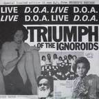 D.O.A. - Triumph Of The Ignoroids