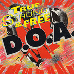 D.O.A. - True (North) Strong & Free