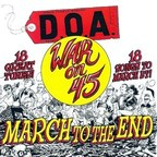 D.O.A. - War On 45 · March To The End