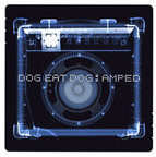 Dog Eat Dog - Amped