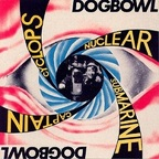 Dogbowl - Cyclops Nuclear Submarine Captain