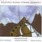 Dominic Duval String Quartet - Mountain Air