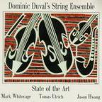 Dominic Duval's String Ensemble - State Of The Art