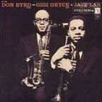 Don Byrd - Gigi Gryce - Jazz Lab