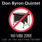 Don Byron Quintet - No-Vibe Zone · Live At The Knitting Factory