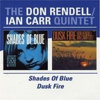 Don Rendell Ian Carr Quintet - Shades Of Blue · Dusk Fire