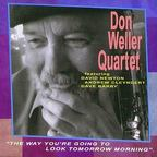 Don Weller Quartet - The Way You're Going To Look Tomorrow Morning
