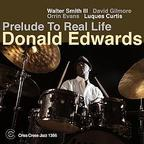 Donald Edwards - Prelude To Real Life