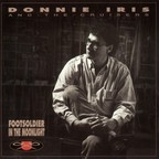 Donnie Iris And The Cruisers - Footsoldier In The Moonlight