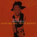 Doris Henson - Give Me All Your Money