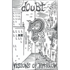 Doubt (US 1) - Visions Of Tomorrow