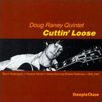 Doug Raney Quintet - Cuttin' Loose