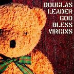 Douglas Leader - God Bless Virgins