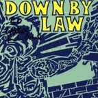 Down By Law - D.C. Guns