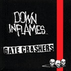 Down In Flames - Gate Crashers