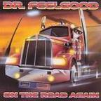 Dr Feelgood - On The Road Again