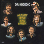 Dr. Hook - Makin' Love And Music