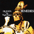 Dr. John, The Night Tripper - Remedies