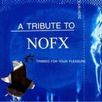 Dr. Know - A Tribute To NOFX · Tribbed For Your Pleasure