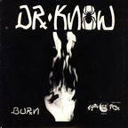 Dr. Know - Burn