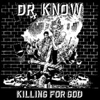 Dr. Know - Killing For God