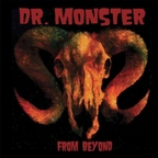 Dr. Monster - From Beyond