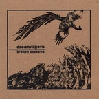 Dreamtigers - Broken Seasons
