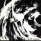 Drift Again - s/t
