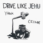Drive Like Jehu - Yank Crime