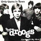 Droogs - Only Game In Town