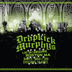 Dropkick Murphys - Live On Lansdowne · Boston MA