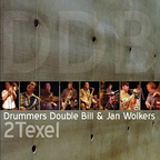Drummers Double Bill & Jan Wolkers - 2 Texel