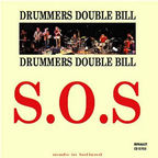 Drummers Double Bill - S.O.S