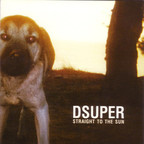 Dsuper - Straight To The Sun