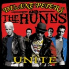Duane Peters And The Hunns - Unite