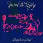 Dumb And The Ugly - Atmospheres Of Metal