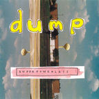 Dump - Superpowerless