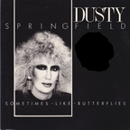 Dusty Springfield - Sometimes Like Butterflies