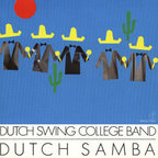 Dutch Swing College Band - Dutch Samba