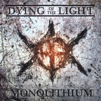 Dying Of The Light - Monolithium