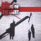 Dying Of The Light - s/t