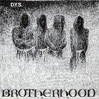 DYS - Brotherhood