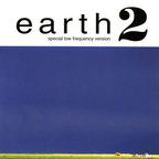 Earth - Earth 2 · Special Low Frequency Version
